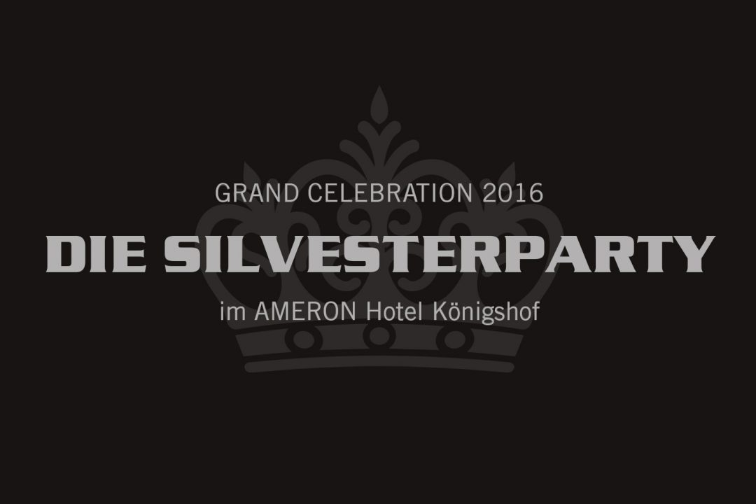 Grand Celebration 2016 – Die Silvesterparty im AMERON Hotel Königshof
