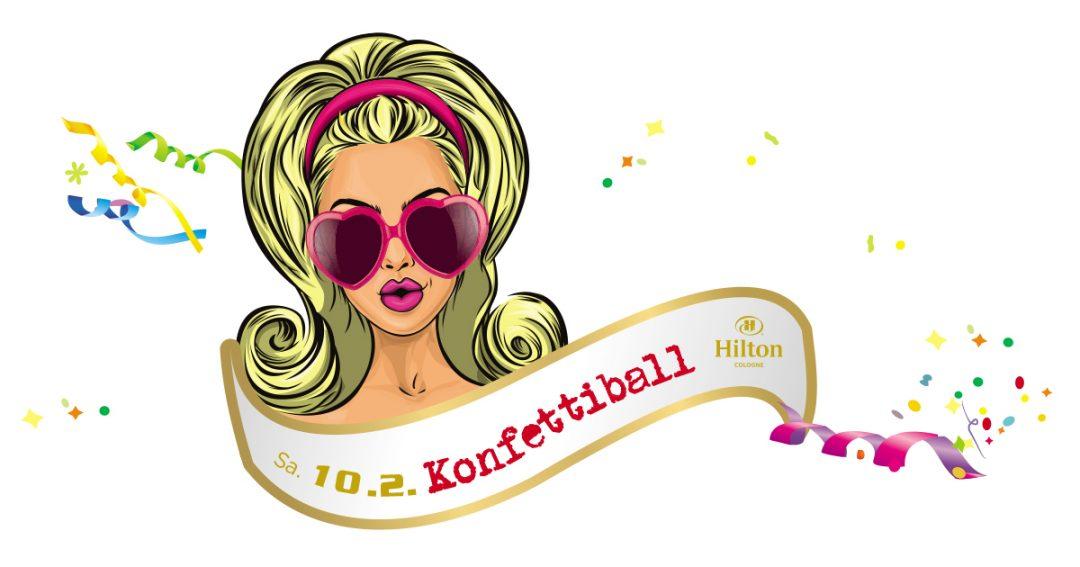 Konfetti-Ball! Die Karnevalsparty im Hilton Cologne am Karnevalssamstag